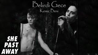 She Past Away - Kemir Beni
