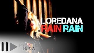 Loredana - Rain Rain