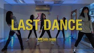 BIGBANG - LAST DANCE / Choreography by Sara Shang (SELF-WORTH)