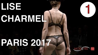 LISE CHARMEL | EXCLUSIVE FASHION SHOW  | PARIS 2017 |  PART 1 width=