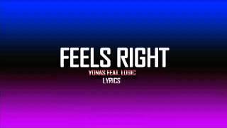 Yonas   Feels Right feat  Logic Lyrics