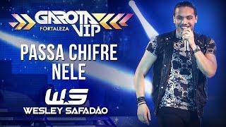 Wesley Safadão - Passa chifre nele [Garota Vip Fortaleza 2015]