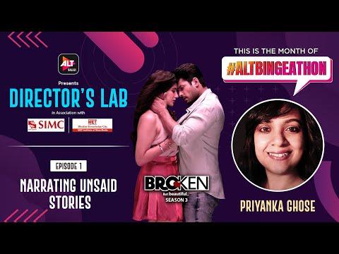 Narrating Unsaid Stories With Priyanka Ghose   Broken But Beautiful 3   #ALTBINGEATHON
