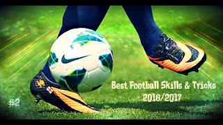 Best Football Skills & Tricks 2016/2017 | 1080i | #2