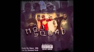 Dodo The Prince x Mój Squad