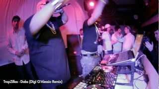 TrapZillas - Dabs (Digi G'Alessio Remix)