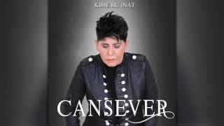 Cansever - Kime Bu İnat (2016)