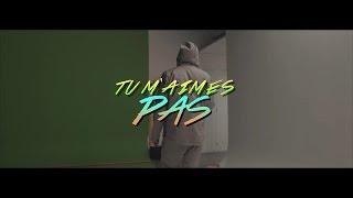 NAPS - Tu M'Aimes Pas [Clip Officiel]