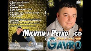 Gavro - Milutin i Petko (Audio 2016)