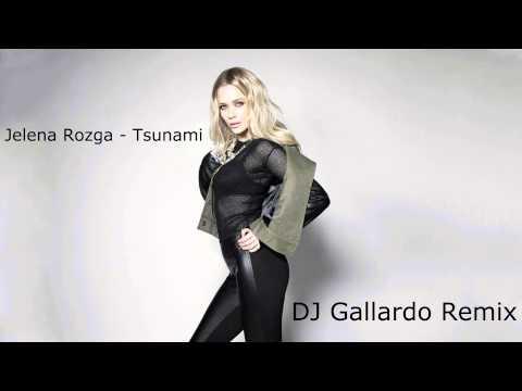 jelena-rozga-tsunami-dj-gallardo-remix-djgallardoofficial