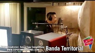Banda Territorial - Grabando En El Estudio
