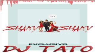 SHAKY SHAKY - DJ TATO (Acapella Mix)