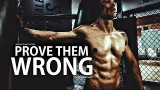 Prove Them Wrong - Motivational Video