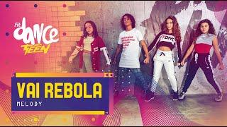 Vai Rebola - Melody   FitDance Teen (Coreografía) Dance Video