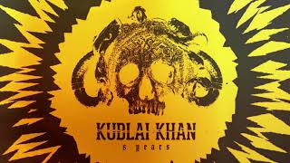Kublai Khan - 8 Years