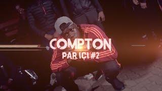 Compton - Par içi #2 - Daymolition
