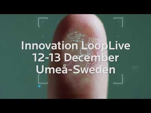 Innovation LoopLive - 12-13 December, Umeå-Sweden