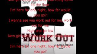 J. Cole-Work Out (Lyrics)