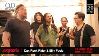 Dax Rock Rider & Silly Fools  : เชิญแฟนเพลงร่วมงาน Concert Extreme Live Asia Tour 2018