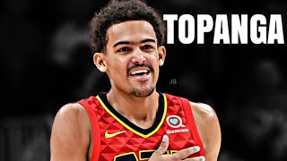 Trae Young 'Topanga' Mix ᴴᴰ