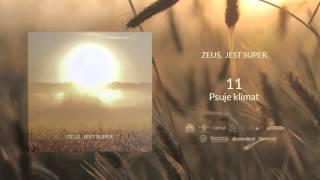 11. Zeus - Psuje klimat