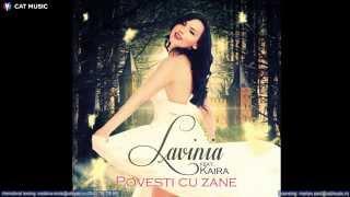 Lavinia feat. Kaira - Povesti cu zane (Official Single)