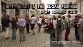 Nifty Nicky & The Sugar Pushers feat. Enrico and Ilaria