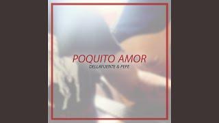 Poquito Amor (feat. Pepe)