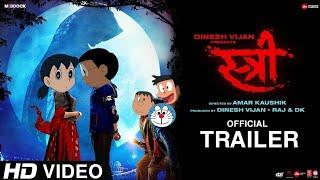 Stree Official Spoof Trailer | Nobita , Shizuka , Gian , Doremon