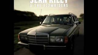 Sean Riley And The Slowriders - Talk Tonight
