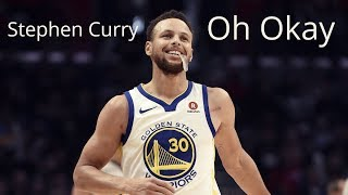 "Stephen Curry Mix - ""Oh Okay"" 200K Subscriber Mix!"