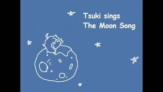 The Moon Song - Cover by Tsuki
