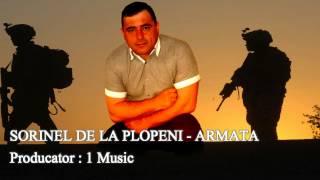 SORINEL DE LA PLOPENI -  ARMATA 2015 Muzica de Petrecere 2015