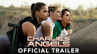 CHARLIE'S ANGELS - Official Trailer (HD)