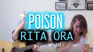 Poison - Rita Ora (Wayward Daughter Cover)