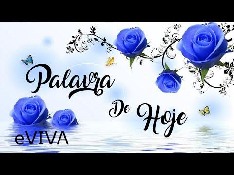 PALAVRA DE HOJE 17 DE MAIO 2020 eVIVA MENSAGEM MOTIVACIONAL PARA REFLEXÃO ROMANOS 6 8 BOM DIA
