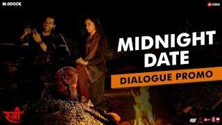 Midnight Date | STREE | Rajkummar Rao, Shraddha Kapoor, Dinesh Vijan, Raj&DK, Amar Kaushik | Aug 31