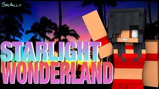 Welcome To Starlight Wonderland! | Fan Made Trailer
