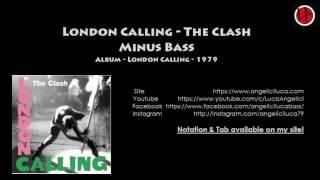 London Calling - The Clash - Minus Bass