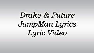 Drake - Jumpman ft. Future Lyrics