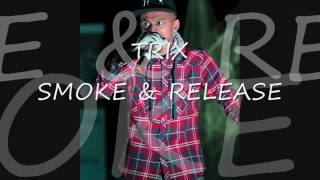 one of the latest tracks of the EP TRIX SMOKE & RELEASE