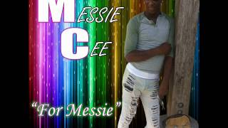 MessieCee - For Messie
