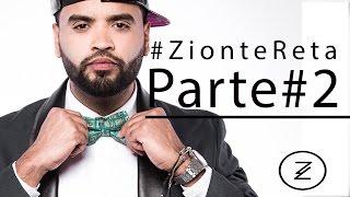 Zion te Reta - Maluma, Tito El Bambino, Reykon, Wisin