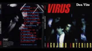 Virus - Hay Que Salir Del Agujero Interior
