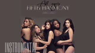 Fifth Harmony - All Again (Instrumental w/ Background Vocals)