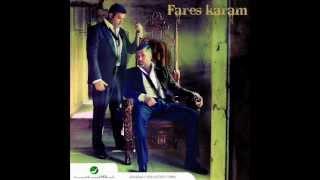 Fares Karam - Faw2 El Meter W Sab3in / فارس كرم - فوق المتر وسبعين