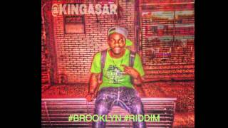 King Asar x Just Incase [ Brooklyn Riddim ]