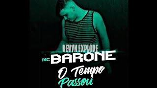 "🔰MC Barone - O Tempo Passou (Lyric vídeo) GJ Gui dá ZÓ (""canal só clip foda 08"")🔰"