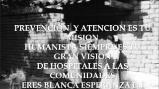 Himno de las Enfermeras Por Isabel Acosta Hospital Pediatrico de Sinaloa