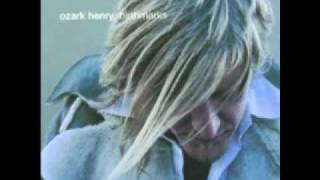 Ozark Henry This Is All I Have (10)